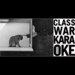 Classwar Karaoke - Various Artists